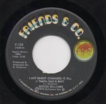 ESTHER WILLIAMS - LAST NIGHT CHANGED IT ALL (I REALLY HAD A BALL)