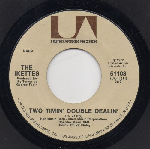 THE IKETTES - TWO TIMIN' DOUBLE DEALIN'