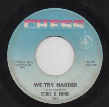 EDDIE & ERNIE - WE TRY HARDER