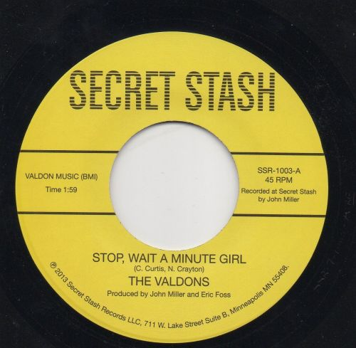 THE VALDONS - STOP, WHAT A MINUTE GIRL
