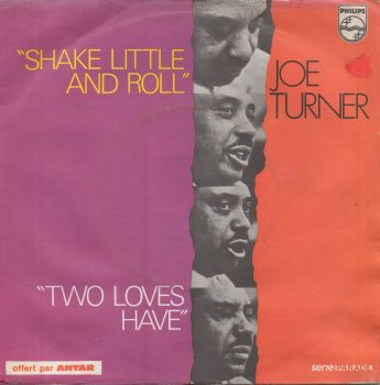 JOE TURNER - TWO LOVES HAVE I