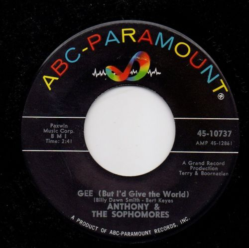 ANTHONY & THE SOPHOMORES - GEE (But I'd Give The World)
