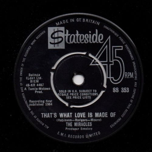 THE MIRACLES - THAT'S WHAT LOVE IS MADE OF