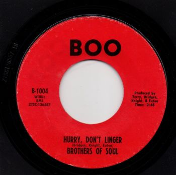 BROTHERS OF SOUL - HURRY, DON'T LINGER