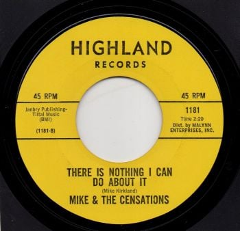 MIKE & THE CENSATIONS - THERE IS NOTHING I CAN DO ABOUT IT