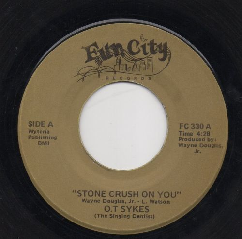 O. T. SYKES - STONE CRUSH ON YOU