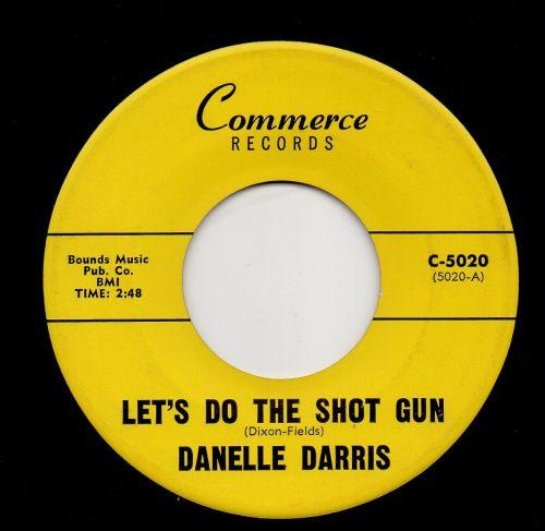 DANELLE DARRIS - LET'S DO THE SHOT GUN