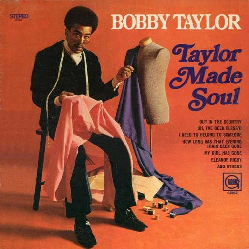 BOBBY TAYLOR - TAYLOR MADE SOUL