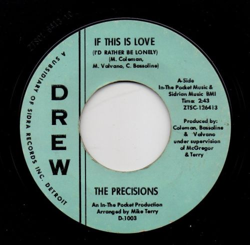 THE PRECISIONS - IF THIS IS LOVE (I'D RATHER BE LONELY)