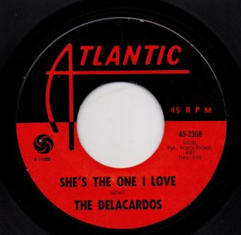 THE DELACARDOS - SHE'S THE ONE I LOVE