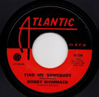 BOBBY WOMMACK - FIND ME SOMEBODY