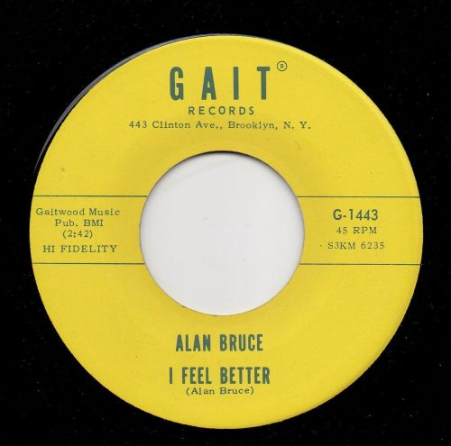 ALAN BRUCE - I FEEL BETTER
