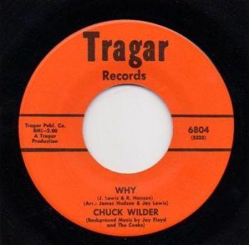 CHUCK WILDER - WHY