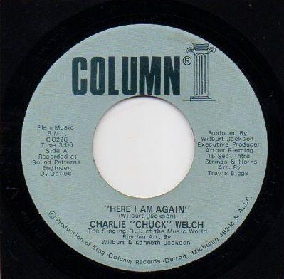 CHARLIE 'CHUCK' WELCH - HERE I AM AGAIN