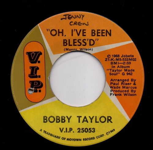 BOBBY TAYLOR - OH, I'VE BEEN BLESS'D