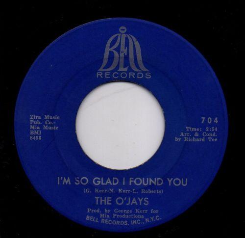 THE O'JAYS - I'M SO GLAD I FOUND YOU
