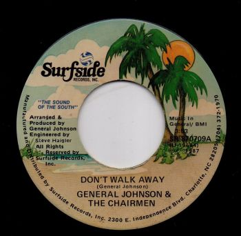 GENERAL JOHNSON & THE CHAIRMEN - DON'T WALK AWAY