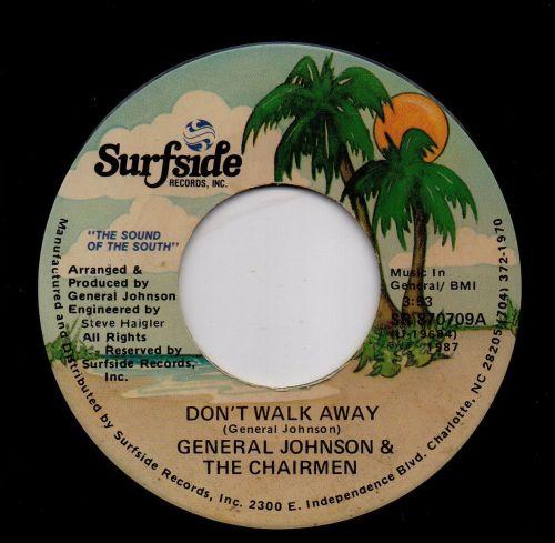 GENERAL JOHNSON & THE CHAIRMEN - DON'T WALK AWAY