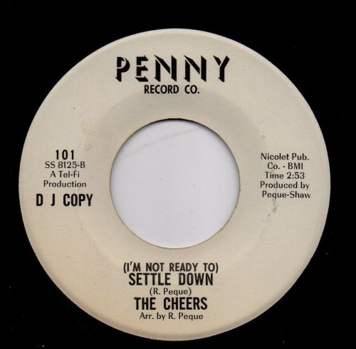 THE CHEERS - (I'M NOT READY TO) SETTLE DOWN