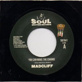 MADCLIFF - YOU CAN MAKE THE CHANGE / WHAT THE PEOPLE SAY ABOUT LOVE
