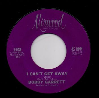 BOBBY GARRETT - I CAN'T GET AWAY