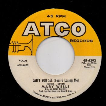 MARY WELLS - CAN'T YOU SEE (YOU'RE LOSING ME)