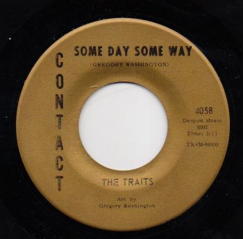 TRAITS - SOME DAY SOME WAY