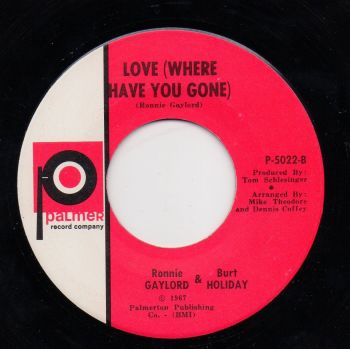 RONNIE GAYLORD & BURT HOLIDAY - LOVE (WHERE HAVE YOU GONE)