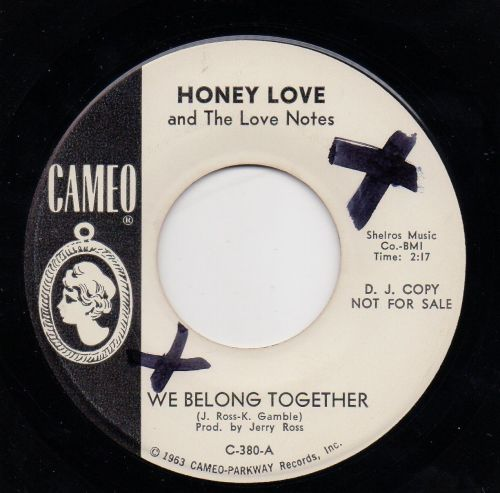HONEY LOVE & THE LOVE NOTES - WE BELONG TOGETHER