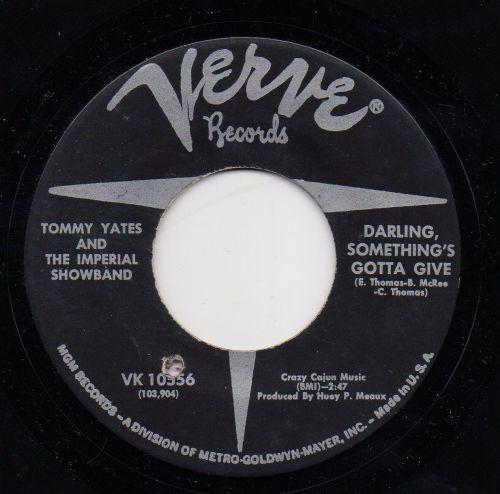TOMMY YATES - DARLING, SOMETHING'S GOTTA GIVE