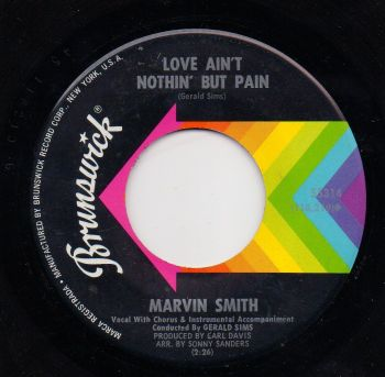 MARVIN SMITH - LOVE AIN'T NOTHIN' BUT PAIN