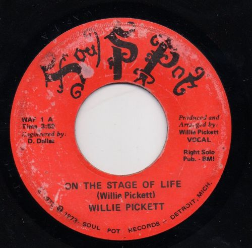 WILLIE PICKETT - ON THE STAGE OF LIFE