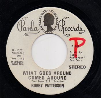 BOBBY PATTERSON - WHAT GOES AROUND