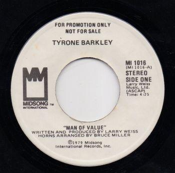 TYRONE BARKLEY - MAN OF VALUE