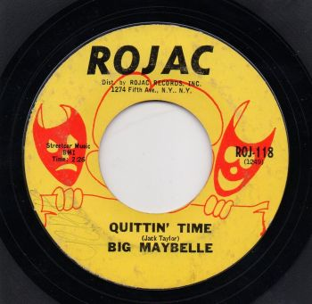 BIG MAYBELLE - QUITTIN' TIME
