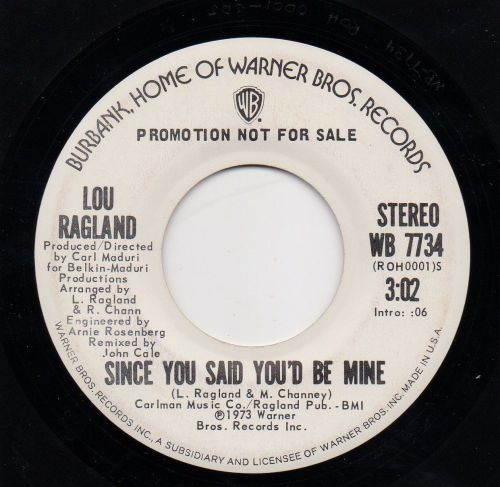 LOU RAGLAND - SINCE YOU SAID YOU'D BE MINE