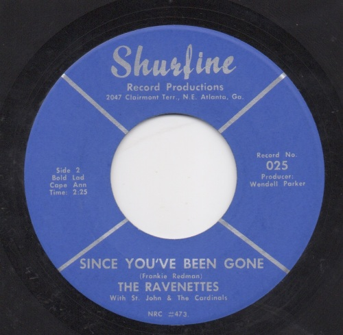 THE RAVENETTES - SINCE YOU'VE BEEN GONE TOO LONG