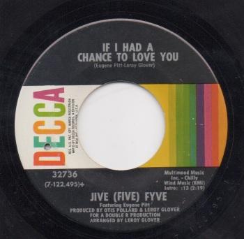 JIVE (FIVE) FYVE - IF I HAD A CHANCE TO LOVE YOU