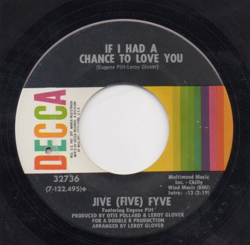 JIVE (FIVE) FYVE - IF I HAD A CHANCE TO LOVE YOU