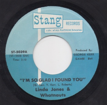 LINDA JONES & THE WHATNAUTS - I'M SO GLAD I FOUND YOU