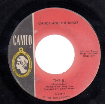 CANDY & THE KISSES - THE 81