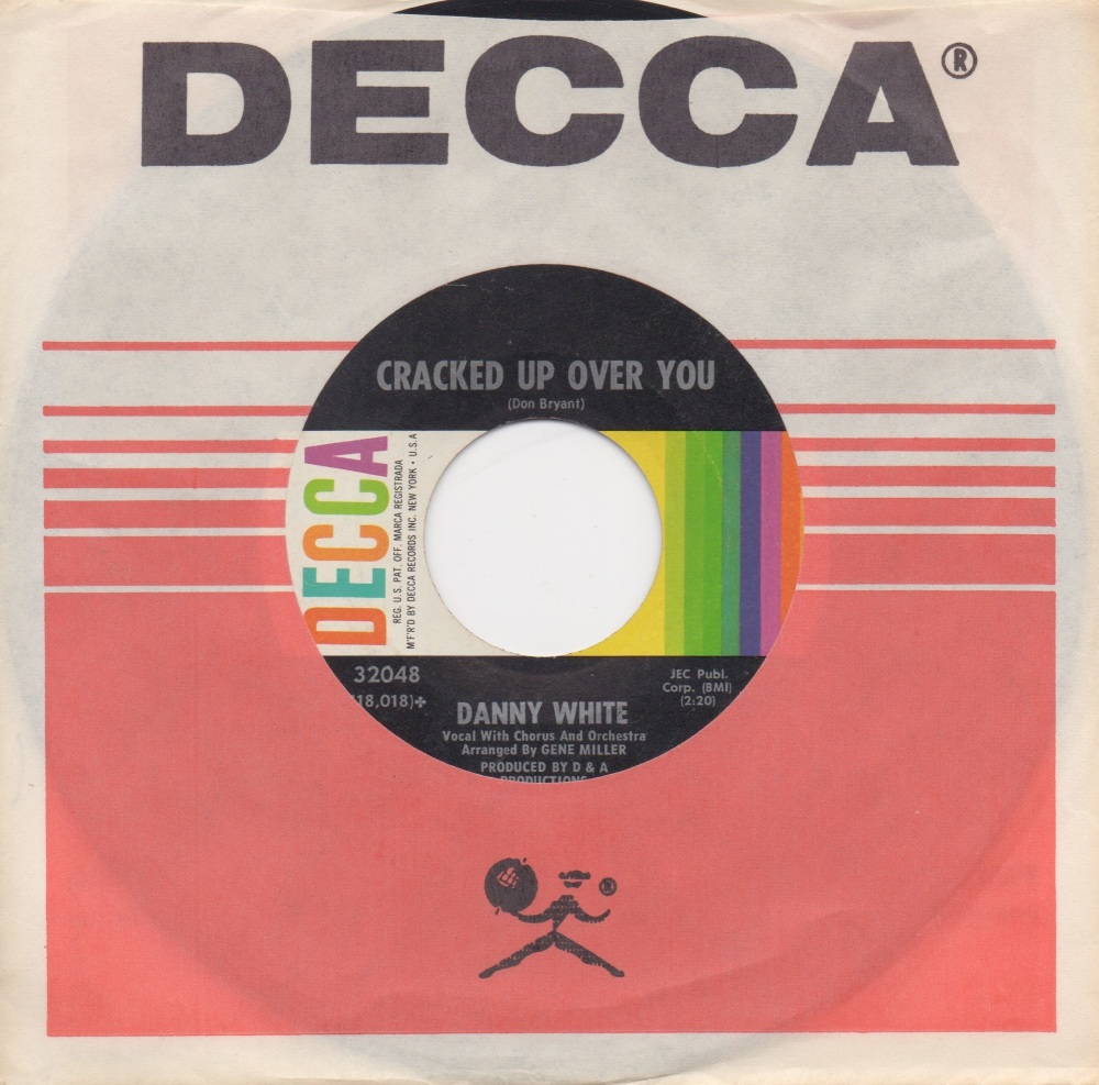 DANNY WHITE - CRACKED UP OVER YOU