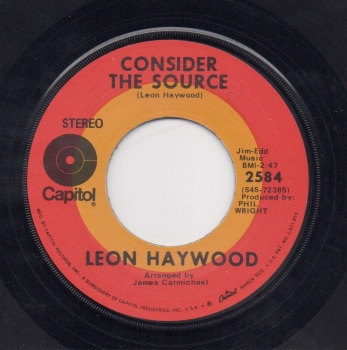 LEON HAYWOOD - CONSIDER THE SOURCE