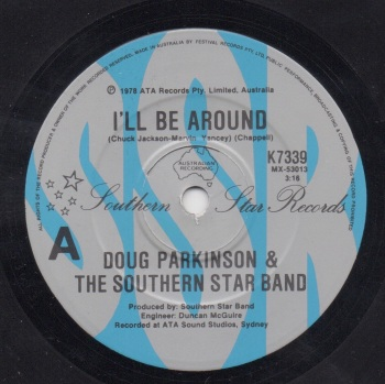 DOUG PARKINSON & THE SOUTHERN STAR BAND - I'LL BE AROUND