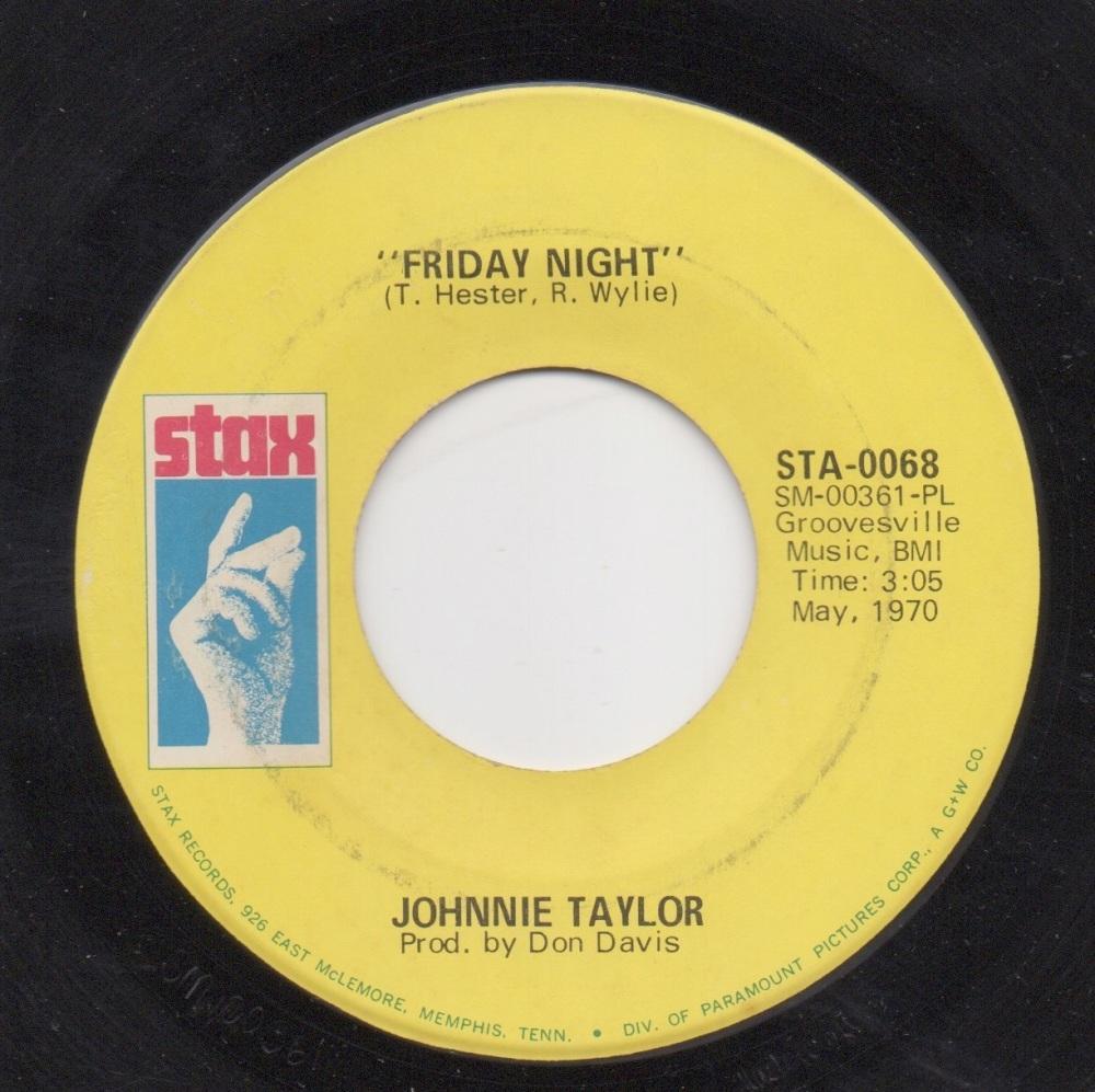 JOHNNIE TAYLOR - FRIDAY NIGHT