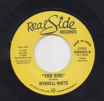 WENDELL WATTS - YOU GIRL