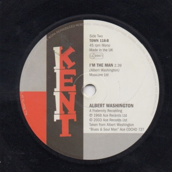 ALBERT WASHINGTON / DOROTHY WILLIAMS - I'M THE MAN / THE WELL'S GONE DRY