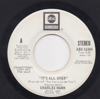 CHARLES MANN - IT'S ALL OVER (Stereo)