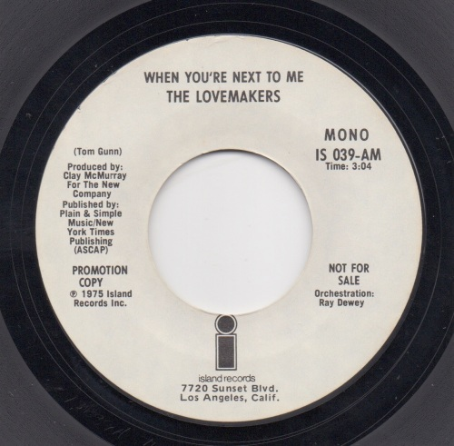 THE LOVEMAKERS - WHEN YOU'RE NEXT TO ME (Mono)