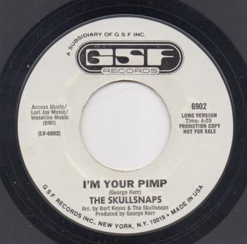 SKULLSNAPS - I'M YOUR PIMP (Long Version)